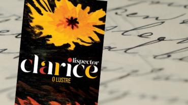 2021_BI__SITE__O_lustre_de_Clarice_Lispector